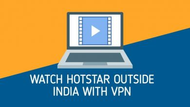 Photo of How To Unblock Hotstar Outside India And Watch From Anywhere