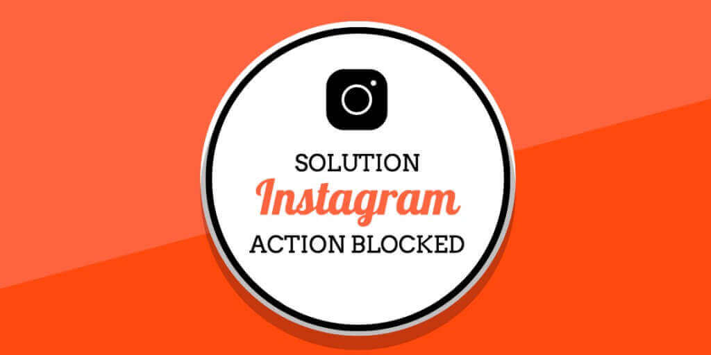 Solution To Fix Actions Blocked On Instagram 1