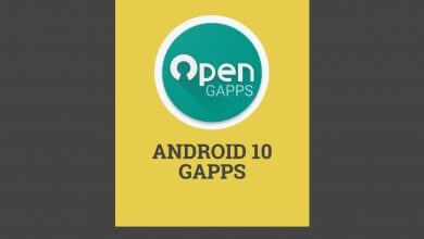 Photo of Download Android 10 GApps Package For Any Custom ROM