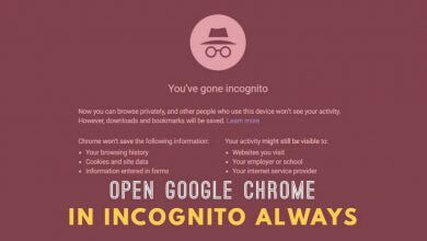 Photo of How To Open Google Chrome In Incognito Mode Always