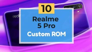 Realme 5 Pro custom Rom list