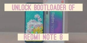 guide to unlock redmi note 8 bootloader