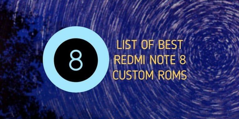 Redmi Note 8 Custom ROM