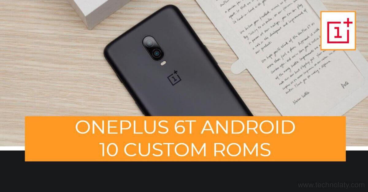 oneplus 6t custom roms