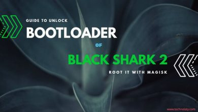 Photo of How To Unlock Bootloader Of Black Shark 2 And Root It