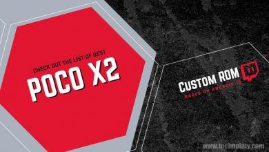 Photo of List of Best Custom ROM for Poco X2/Redmi K30