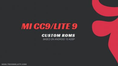 Photo of List of Top Custom ROM for Mi CC9/Mi 9 Lite [Android 10]