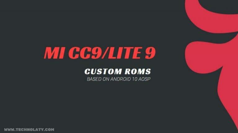 Custom ROM for Mi CC9