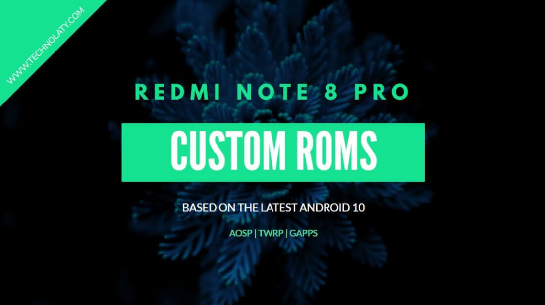 Custom ROM for Redmi note 8 pro