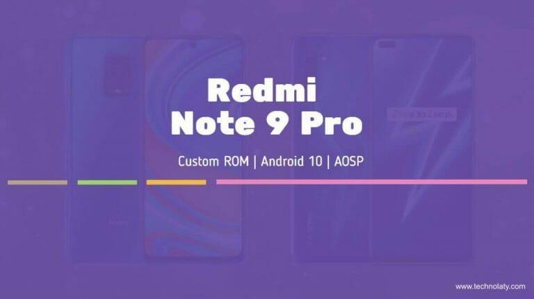 Redmi Note 9 Pro Custom ROM List