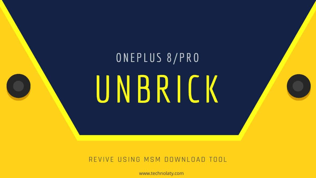 Unbrick OnePlus 8 or Pro