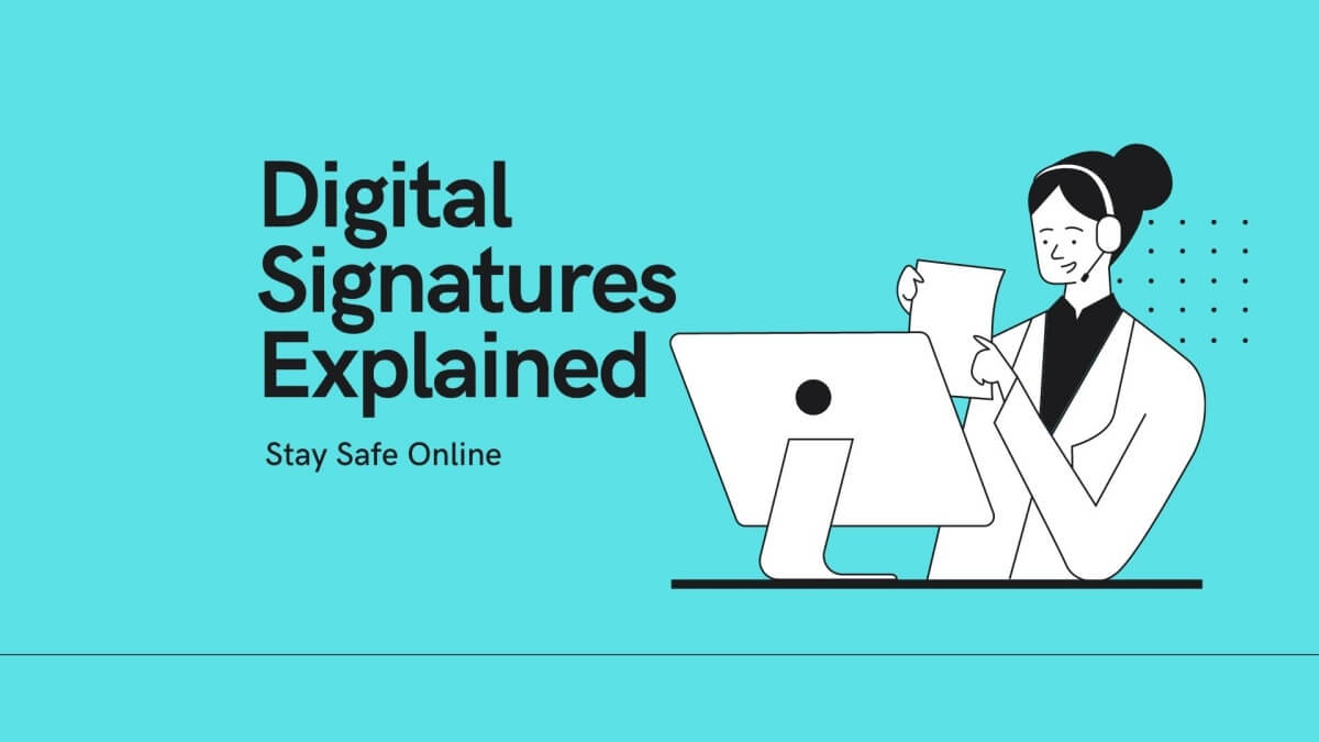Digital Signature Explaination
