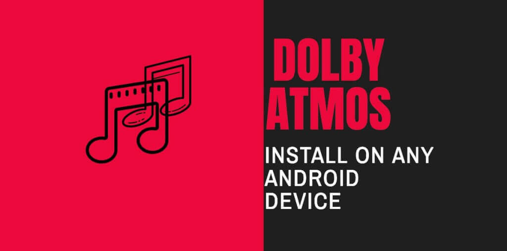 Dobly Atmos for Android