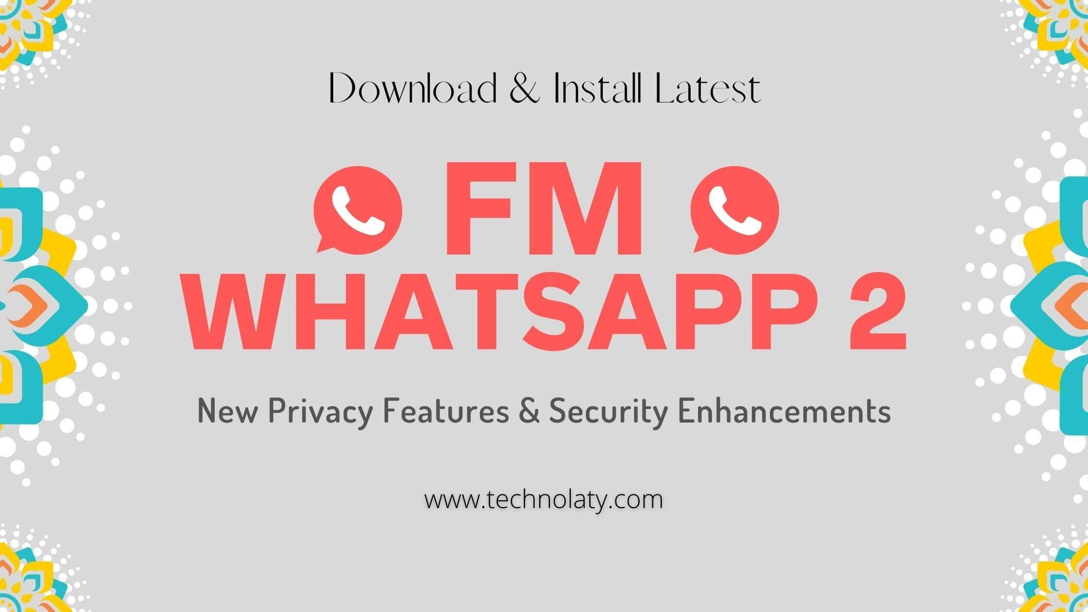 Download FMWHatsapp 2 APK