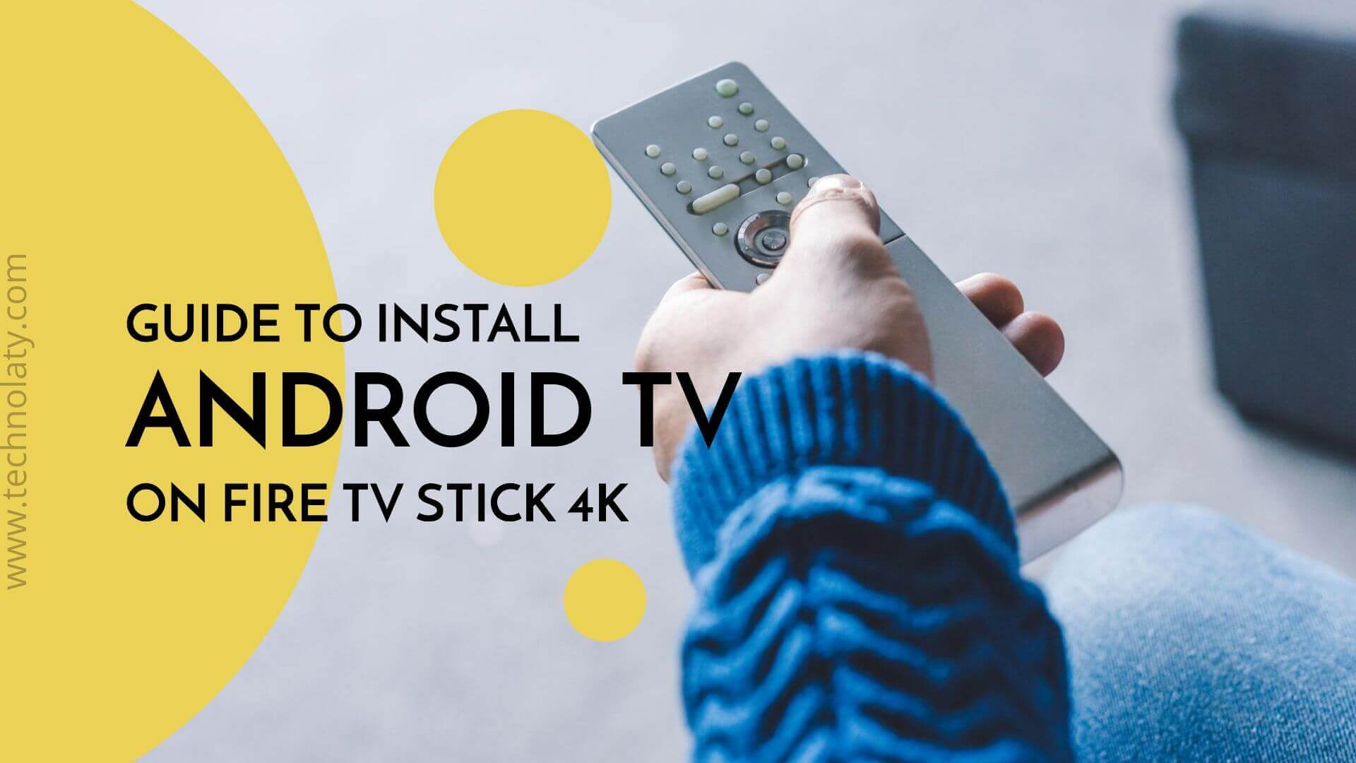 how to Install Android TV On Fire TV Stick 4K